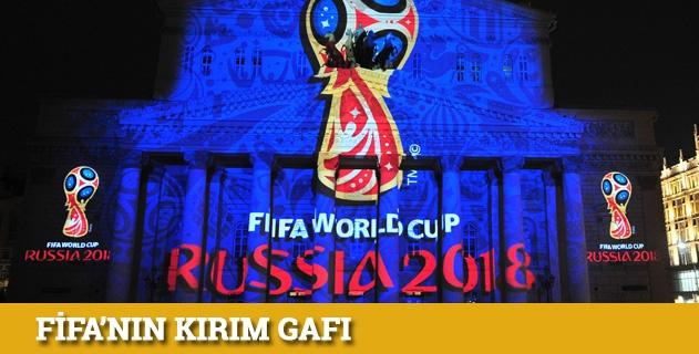 FIFAdan Kırım gafı