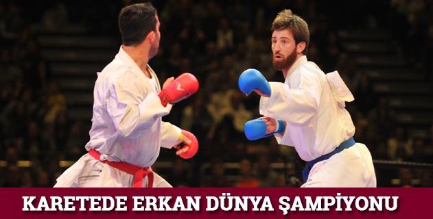 Karatede Enes Erkan dünya þampiyonu