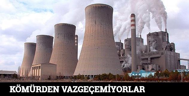 Sanayi ülkeleri kömürden vazgeçemiyor