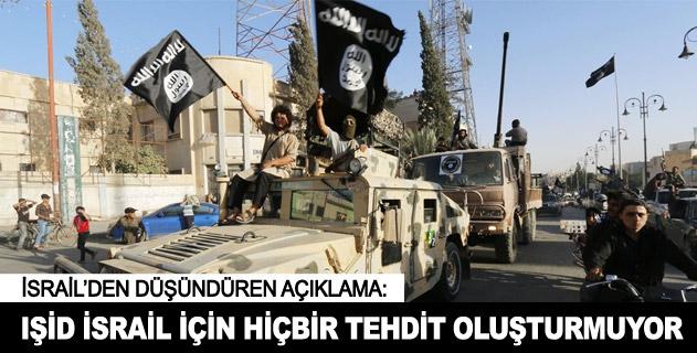 """""""IŞİD İsraile tehdit değil"""""""