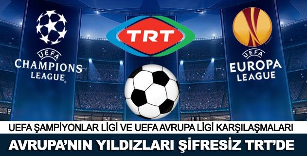Avrupa'nın yıldızları TRT'de