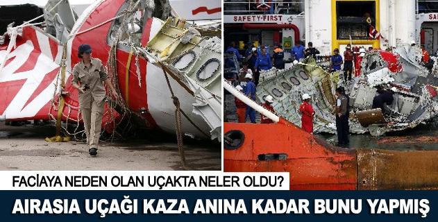 Airasia uçağı kaza anına kadar bunu yapmış