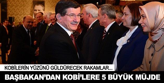 Başbakan Davutoğlundan KOBİlere müjde