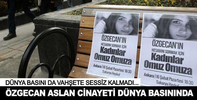 Özgecan Aslan cinayeti dünya basýnýnda