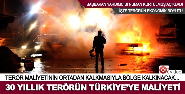 30 Yıllık terörün Türkiyeye maliyeti