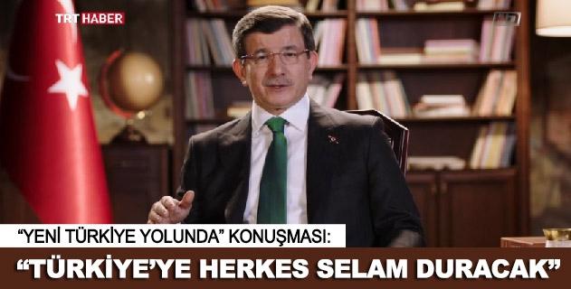 Başbakan Davutoğlunun Yeni Türkiye Yolunda konuşması