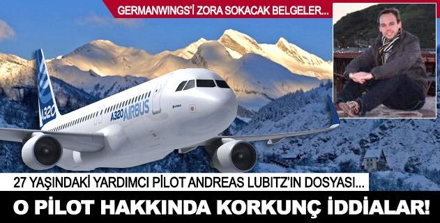 O pilot hakkında korkunç iddialar