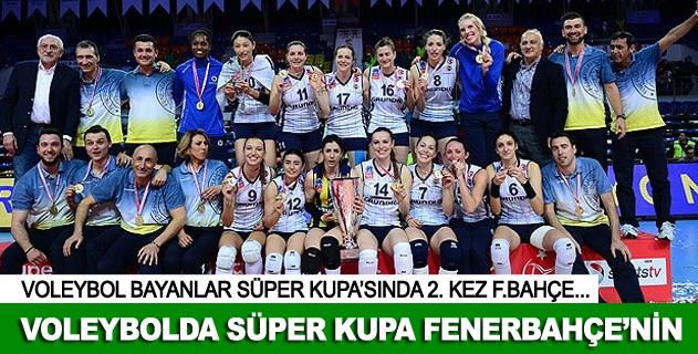 Süper Kupa Fenerbahçe'nin oldu