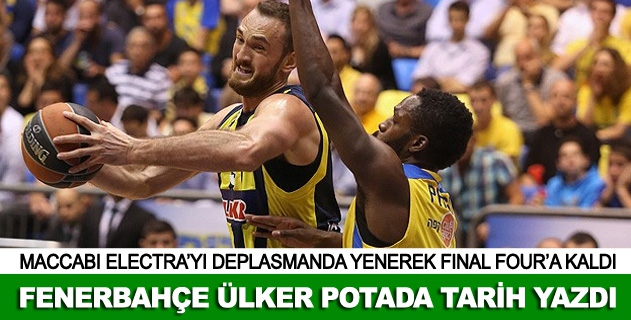 Fenerbahçe Ülker'den tarihi zafer