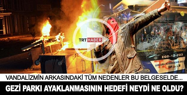 Gezi Parkı ayaklanmasının hedefi neydi ne oldu?