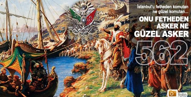İstanbulun fethinin 562. yılı