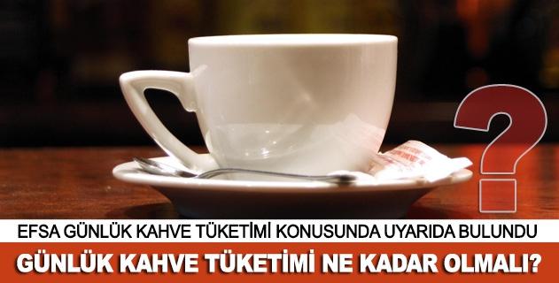 Günlük kahve tüketimi ne kadar olmalı?