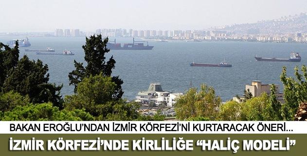 İzmir körfezindeki kirliliğin çözümü için haliç modeli
