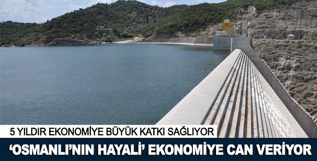 Osmanlının hayali ekonomiye büyük katkı sağlıyor