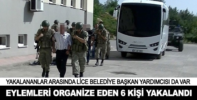 Diyarbakırda saldırı ve eylemleri organize eden 6 kişi yakalandı