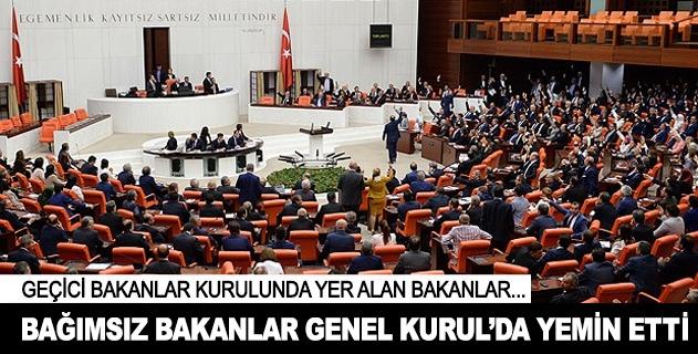 Bağımsız Bakanlar Genel Kurulda yemin etti