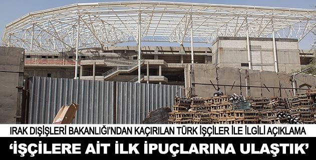 Kaçırılan Türk işçilere ait ilk ipuçlarına ulaşıldı