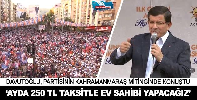 Davutoğlu AK Parti Kahramanmaraş mitinginde konuştu