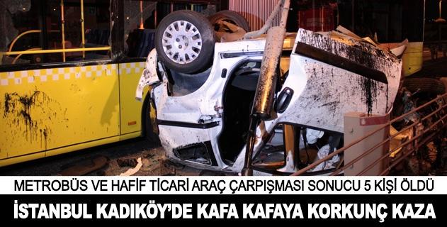 İstanbuldaki feci kaza 5 can aldı