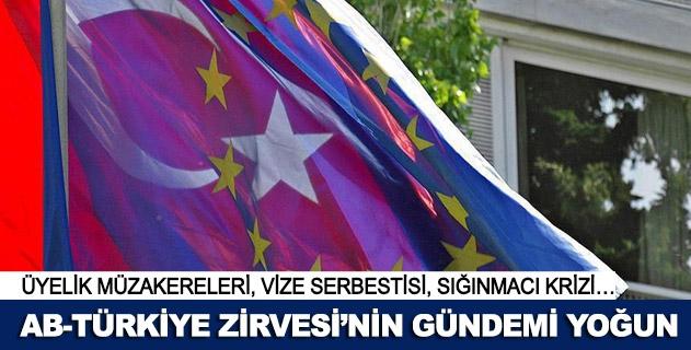 AB-Türkiye Zirvesinin gündemi