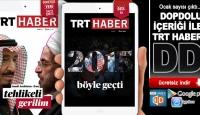 TRT Haber DD Ocak sayısı çıktı...