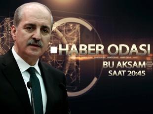 Başbakan Yardımcısı Numan Kurtulmuş TRT Habere konuk olacak