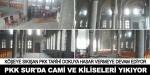 PKKlı teröristler Surda kiliseleri de tahrip ediyor