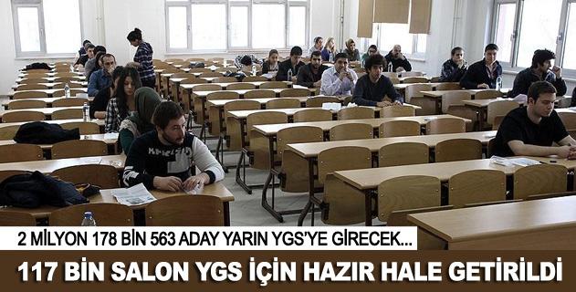117 Bin salon YGS için hazýr hale getirildi
