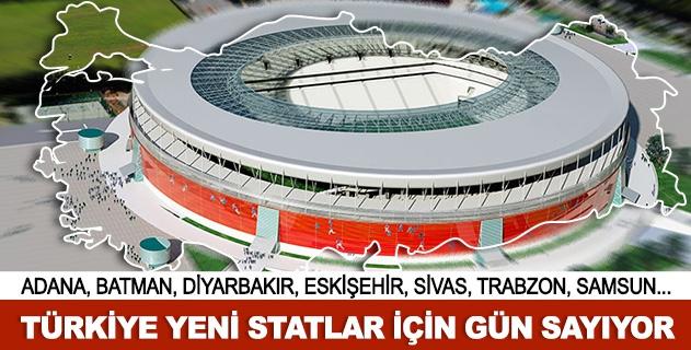 Türkiye'nin yeni futbol stadyumlarý