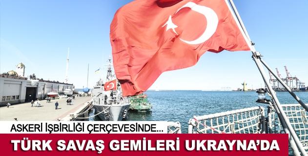 Türk savaþ gemileri Odessa limanlarýnda