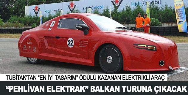 'Pehlivan Elektrak' Balkan turuna çýkýyor