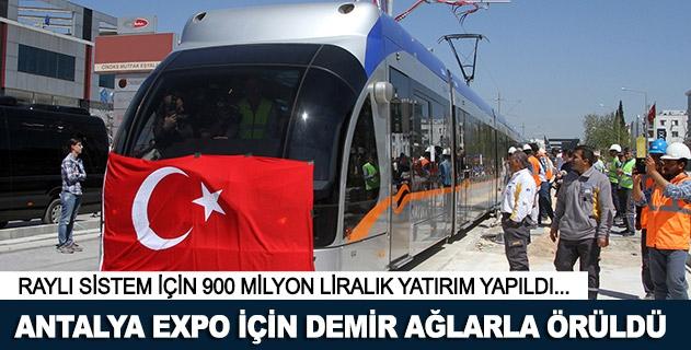 Antalya, EXPO için demir aðlarla örüldü