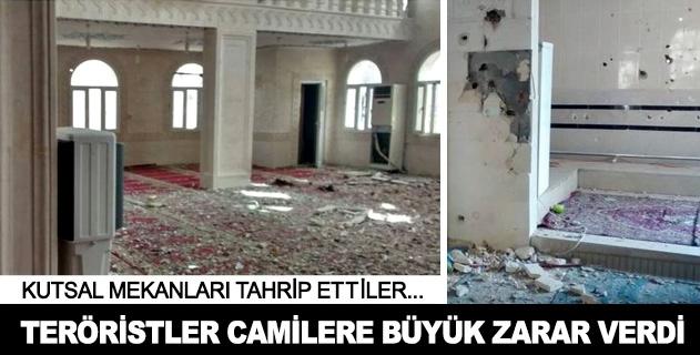 Teröristler kutsal mekanlara büyük zarar verdi