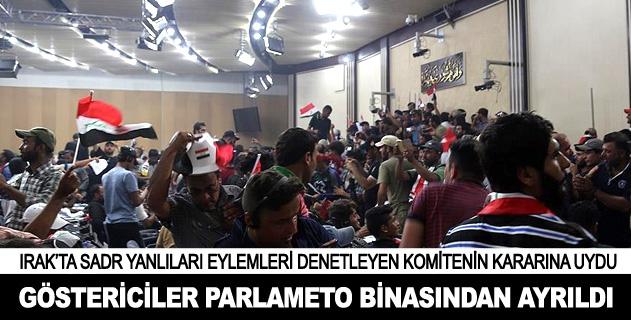 Sadr yanlıları parlamento binasından ayrıldı