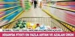 Nisan ayında fiyatı en çok artan ve düşen ürünler