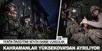 """""""Özel kahramanlar"""" Yüksekova'dan ayrılıyor"""