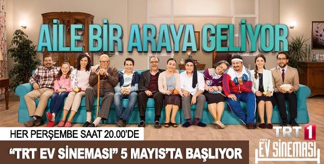 """""""TRT Ev Sineması"""" 5 Mayısta başlıyor"""