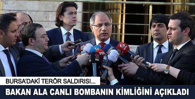 Bakan Aladan Bursadaki saldırıyla ilgili açıklama