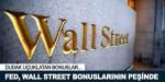 Fed, Wall Street yöneticilerine ödenen bonusların peşine düştü