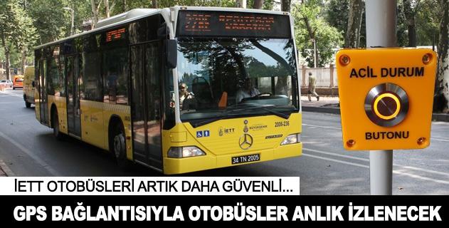 İETT otobüsleri GPS bağlantısıyla anlık izlenecek