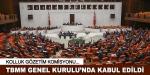 Kolluk Gözetim Komisyonu TBMMde kabul edildi