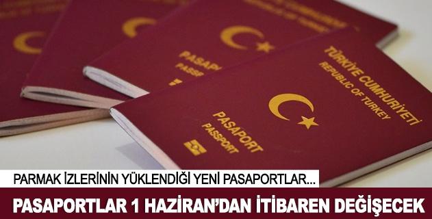 Yeni pasaportlar 1 Haziranda