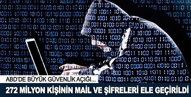 272 milyon kişinin mailleri ve şifreleri ele geçirildi