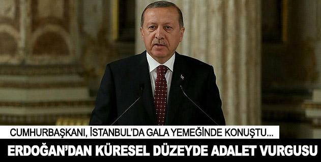 Cumhurbaşkanı Erdoğandan küresel düzeyde adalet vurgusu