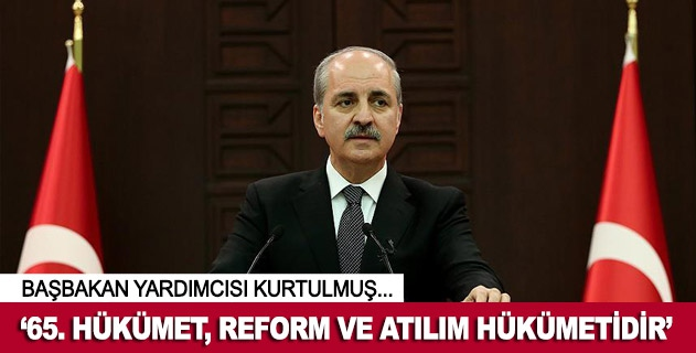 65. hükümet, reform ve atılım hükümetidir