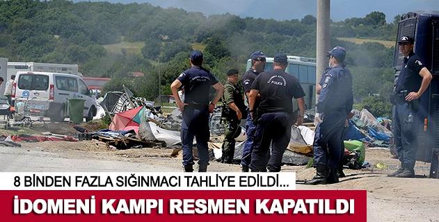 İdomenideki sığınmacı kampı resmen kapatıldı