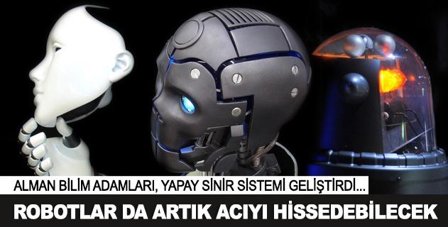 Robotlar da acıyı hissedebilecek