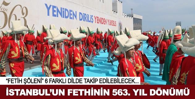 İstanbulun fethinin 563. yıl dönümü