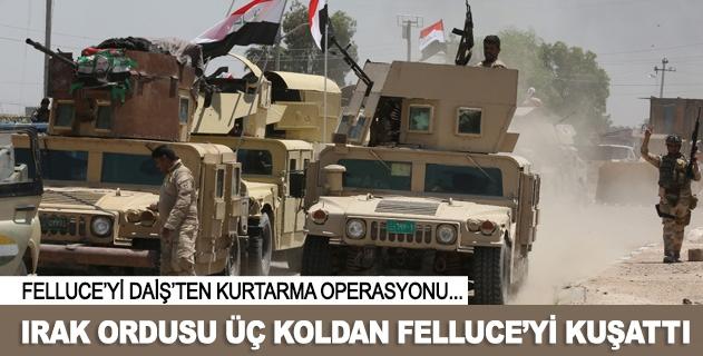Irak ordusu Felluceyi kuşattı