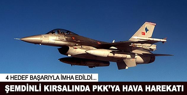 Şemdinli kırsalında PKK hedefleri vuruldu